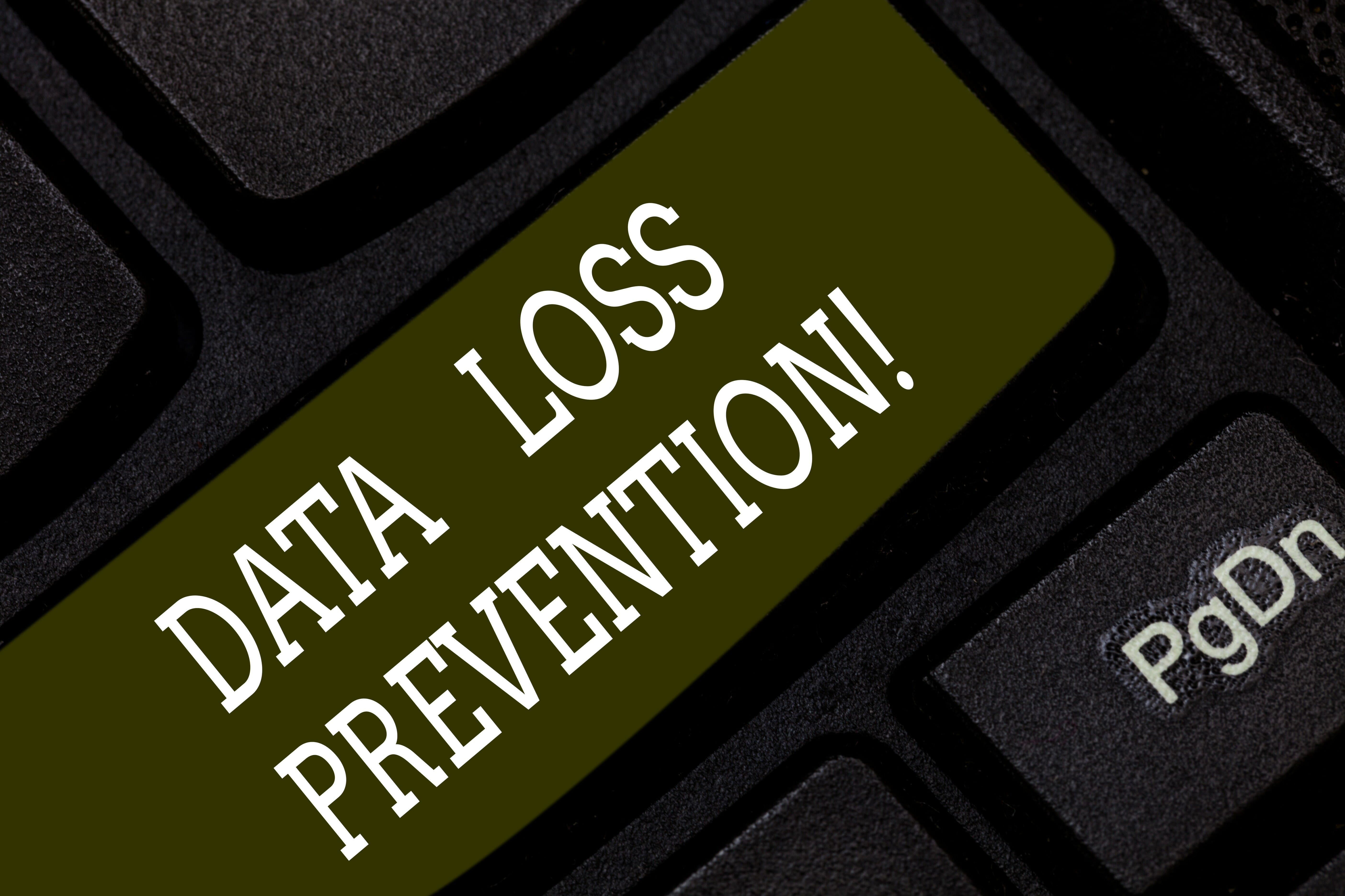 Writing note showing Data Loss Prevention